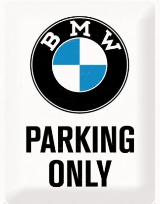 BMW PARKING ONLY LARGE METAL SIGNS