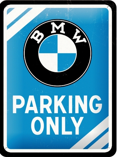 BMW PARKING ONLY SMALL EMBOSSED METAL SIGNS
