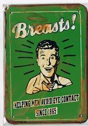 BREASTS HELPING MEN AVOID EYE CONTACT RUSTY TIN SIGN