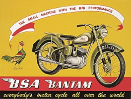 BSA BANTAM EVERYBODY'S MOTORCYCLE LARGE METAL SIGNS