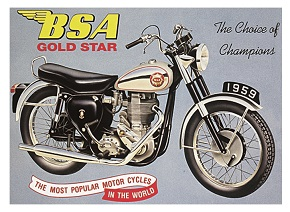BSA GOLDSTAR 1959 THE CHOICE OF CHAMPIONS LARGE METAL SIGNS
