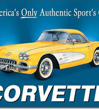 CORVETTE AMERICA'S ONLY AUTHENTIC SPORTS CAR LARGE METAL SIGNS