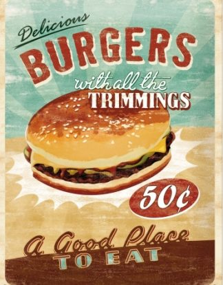 DELICIOUS BURGERS WITH ALL THE TRIMINGS METAL SIGN