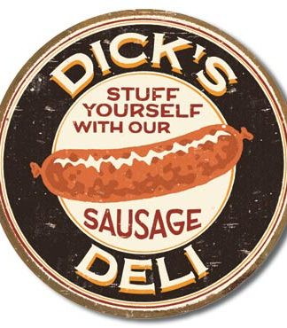 DICK'S DELI LARGE METAL SIGNS