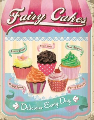 FAIRY CAKES DELICIOUS EVEY DAY METAL SIGN