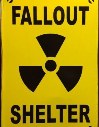 FALLOUT SHELTER RUSTY TIN SIGN