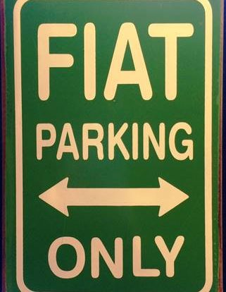 FIAT PARKING ONLY RUSTY TIN SIGN