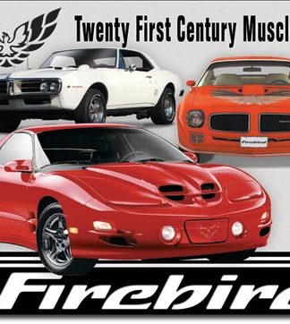 FIREBIRD TYWENTY FIRST CENTURY MUSCLE CAR LARGE METAL SIGNS