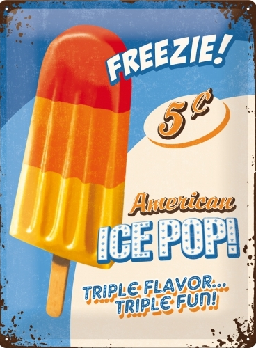 FREEZIE! AMERICAN ICE POP! METAL SIGN