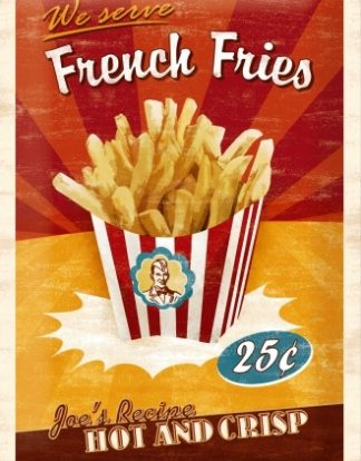 FRENCH FRIES 25 CENTS MEDIUM SIZE METAL SIGNS