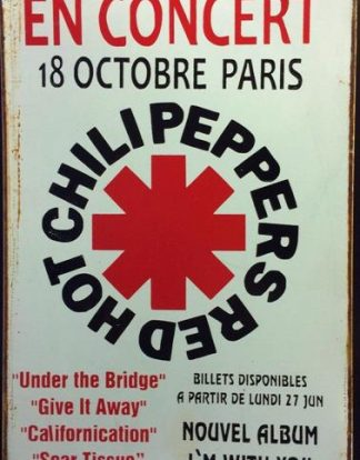 HOT RED CHILI PEPPERS EN CONCERT RUSTY TIN SIGN