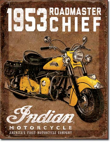INDIAN 1953 ROADMASTER CHIEF LARGE METAL SIGNS