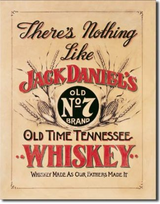 JACK DANIEL'S THERE IS NOTHING LIKE LARGE METAL SIGNS