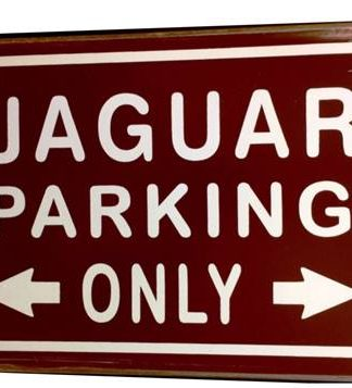 JAGUAR RED PARKING ONLY RUSTY TIN SIGN