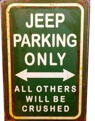 JEEP PARKING RUSTY TIN SIGN
