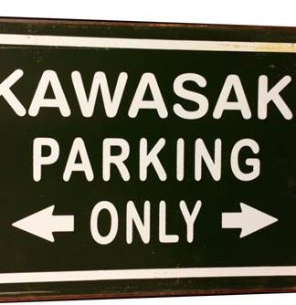 KAWASAKI PARKING ONLY RUSTY TIN SIGN