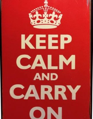 KEEP CALM AND CARRY ON RUSTY TIN SIGN