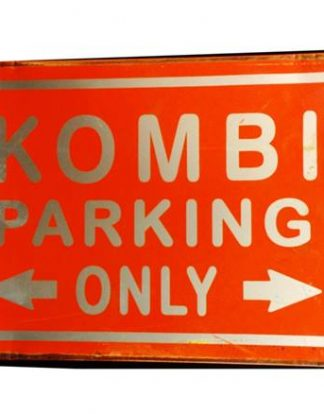 KOMBI PARKING ONLY RUSTY TIN SIGN