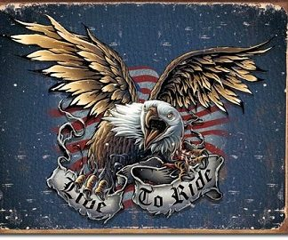 LIVE TO RIDE EAGLE LARGE METAL SIGNS