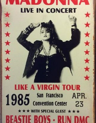 MADONNA LIVE IN CONCERT 1985 RUSTY TIN SIGN