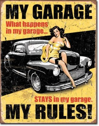 MY GARAGE MY RULES LARGE METAL SIGNS