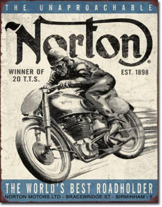 NORTON THE UNAPROACHABLE LARGE METAL SIGNS