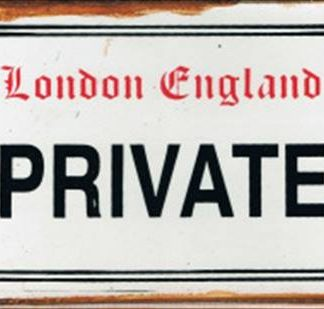PRIVATE RUSTY TIN SIGN