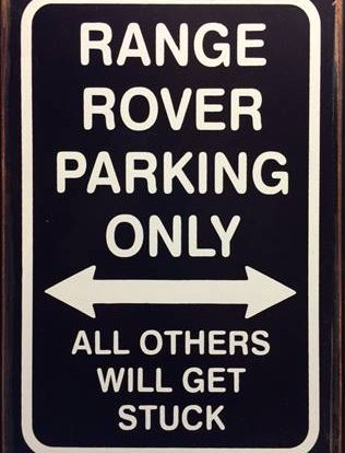 RANGE ROVER PARKING RUSTY TIN SIGN