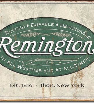 REMINGTON RUGGED-DURABLE-DEPANDABLE LARGE METAL SIGNS