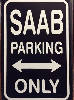SAAB PARKING ONLY RUSTY TIN SIGN