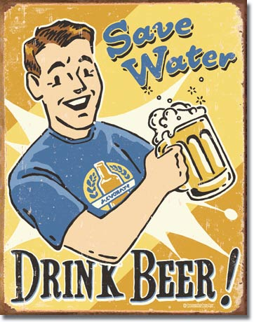 SAVE WATER DRINK BEER LARGE METAL SIGNS