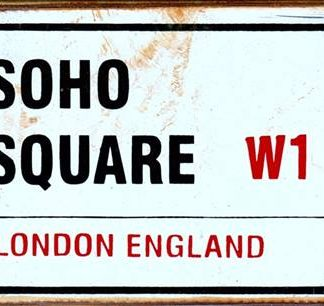 SOHO SQUARE LONDON W1 RUSTY TIN SIGN