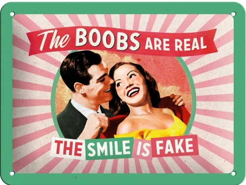 THE BOOBS ARE REAL SMALL EMBOSSED METAL SIGNS