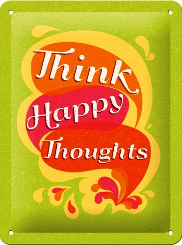 THINK HAPPY THOUGHTS SMALL EMBOSSED METAL SIGNS