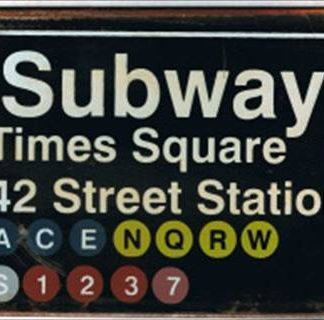 TIMES SQUARE SUBWAY RUSTY TIN SIGN