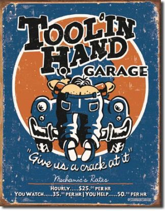 TOOLIN' HAND LARGE METAL SIGNS
