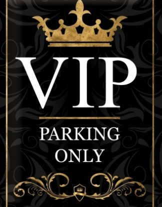VIP PARKING ONLY MEDIUM SIZE METAL SIGNS