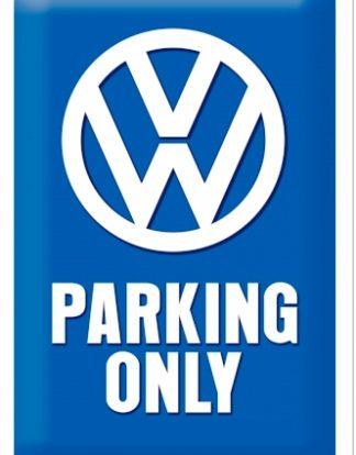 VW PARKING ONLY MEDIUM SIZE METAL SIGNS