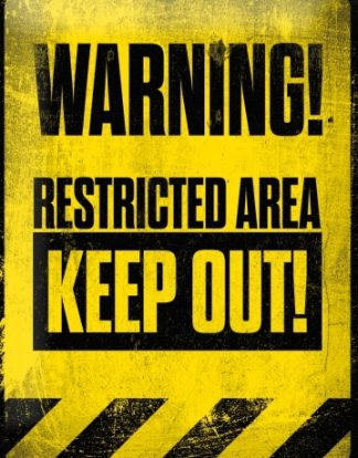 WARNING RESTRICTED AREA KEEP OUT METAL SIGN