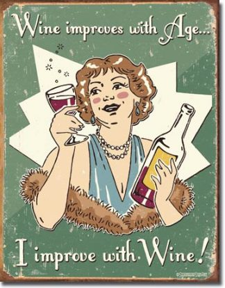 WINE IMPROVES WITH AGE LARGE METAL SIGNS