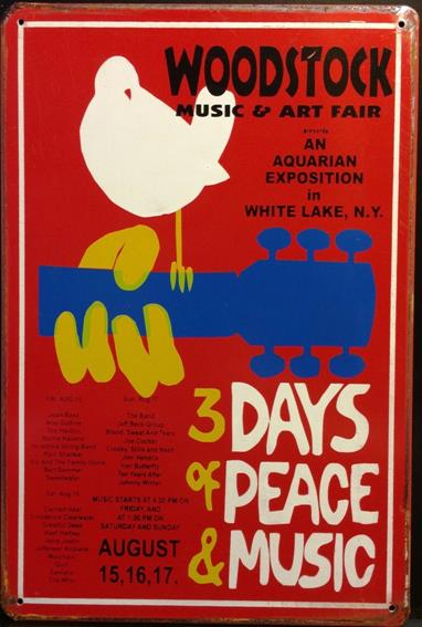 WOODSTOCK 3 DAYS OF PEACE & MUSIC RUSTY TIN SIGN
