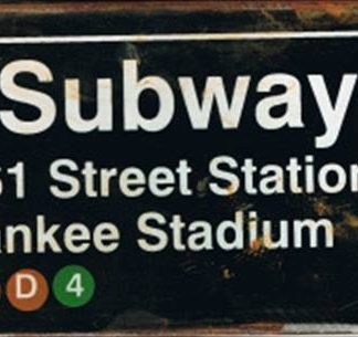 YANKEE STADIUM SUBWAY RUSTY TIN SIGN